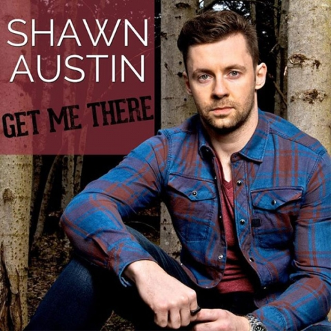 "Shawn Austin ""Get Me There"""